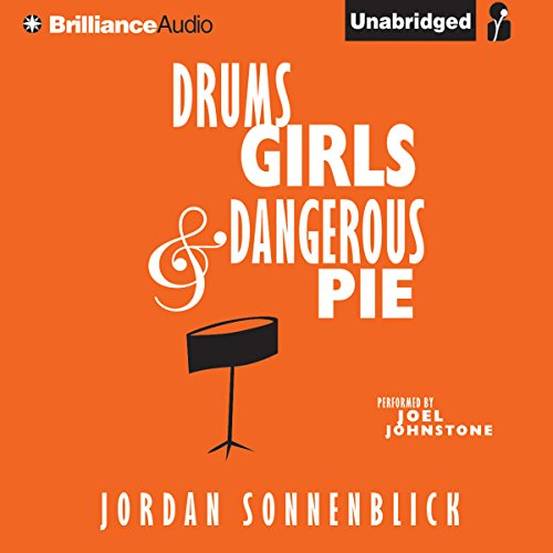 Drums, Girls, and Dangerous Pie audiobook cover art