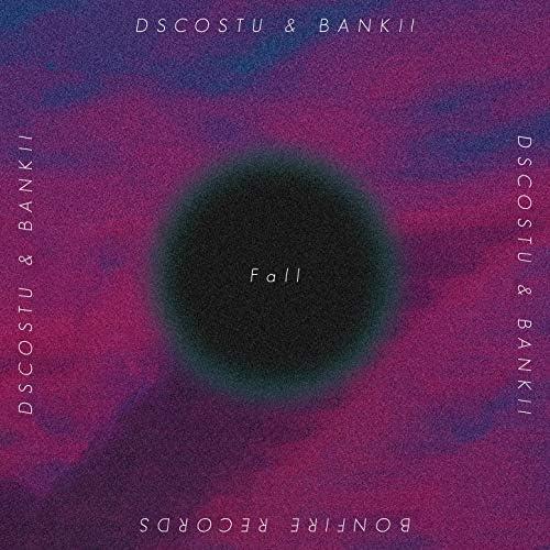 DSCOSTU & Bankii feat. J. Hoard