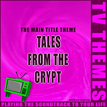 Tales From The Crypt - The Main Title Theme
