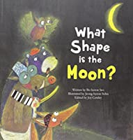 What Shape is the Moon? (Science Storybooks)