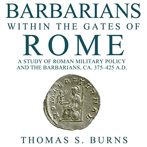 Barbarians Within the Gates of Rome audiobook cover art