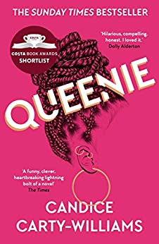 Queenie: Longlisted for the Women's Prize for Fiction 2020 (English Edition) van [Candice Carty-Williams]