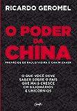 O poder da china: O que você deve saber sobre o país que mais cresce em bilionários e unicórnios (Portuguese Edition)
