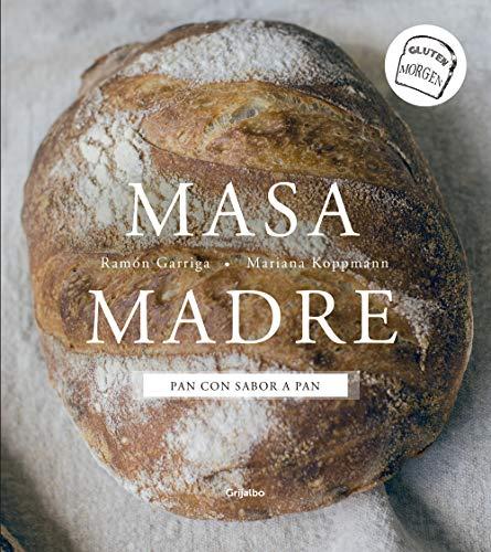 Masa madre: Pan con sabor a pan