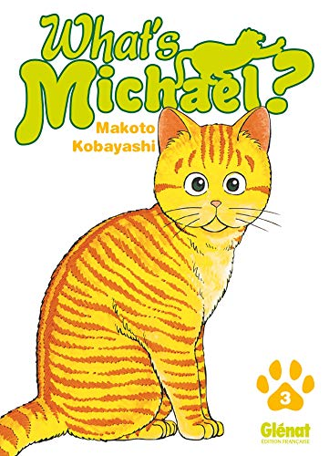 What's Michael ?! - Tome 03