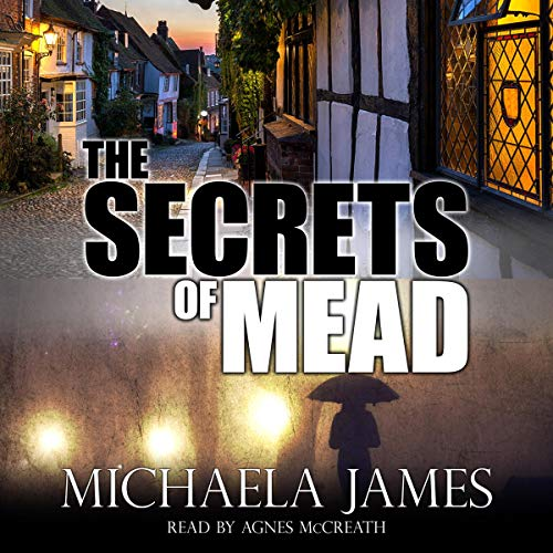 The Secrets of Mead Audiobook By Michaela James cover art