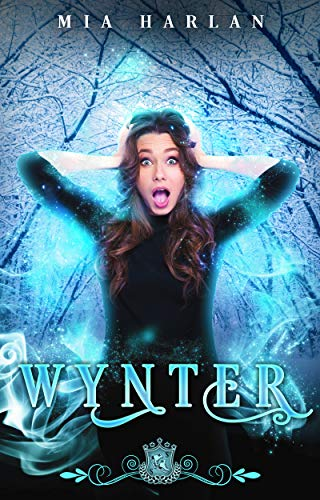 Wynter: A Paranormal Romantic Comedy (Silver Skates Book 1) by [Mia Harlan, Silver Springs Library]