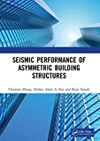 Seismic Performance of Asymmetric Building Structures (English Edition)