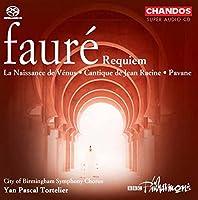 Fauré: Naissance De Venus / Requiem / Pavane