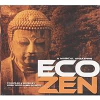 Eco Zen - Compiled By Leigh Wood & Ben Mynott