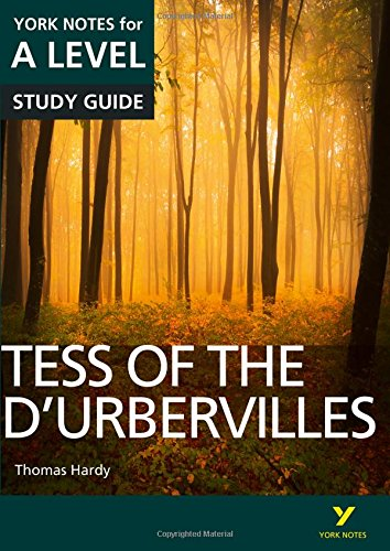 Tess of the D'Urbervilles: York Notes for A-level