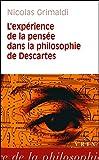 L'expérience de la pensée dans la philosophie de Descartes