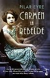 Carmen, la rebelde (NF Novela)