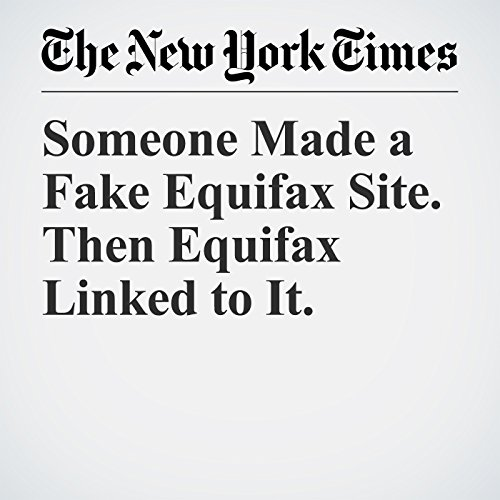 Someone Made a Fake Equifax Site. Then Equifax Linked to It. copertina