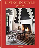 Living in Style Paris [Lingua inglese]
