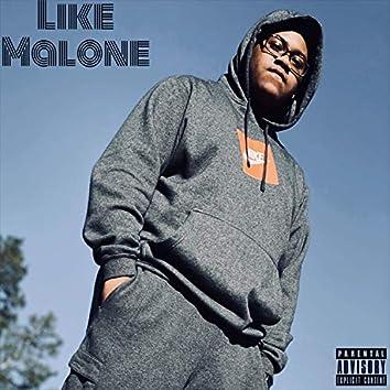 Like Malone