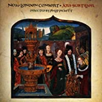 Ars Subtilior by New London Consort (1999-02-23)