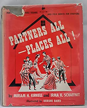 Hardcover Partners All -- Place All! Forty-four Enjoyable Square and Folk Dancesfor Everyone Book