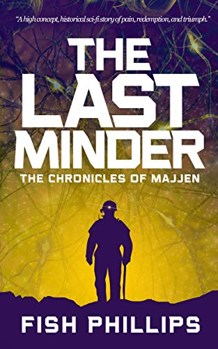 The Last Minder by Fish Phillips ebook deal
