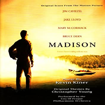 Original Score from the Motion Picture: Madison
