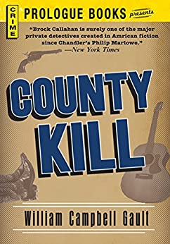 County Kill (Prologue Books) by [William Campbell Gault]