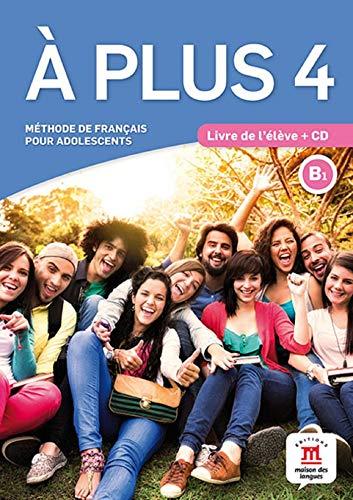À Plus 4: Livre de L'élève + CD