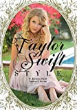TAYLOR SWIFT STYLE―テイラー・スウィフトスタイル (MARBLE BOOKS Love Fashionista)
