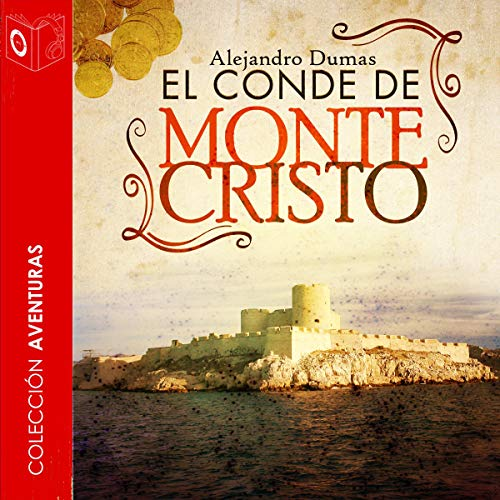 El conde de Montecristo [The Count of Monte Cristo] audiobook cover art