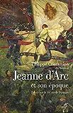 Jeanne d'Arc et son époque