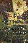Jeanne d'Arc et son époque par Contamine