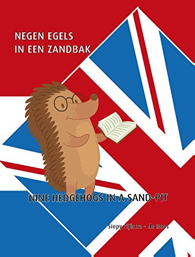 Negen egels in een zandbak: Nederlands-Engels