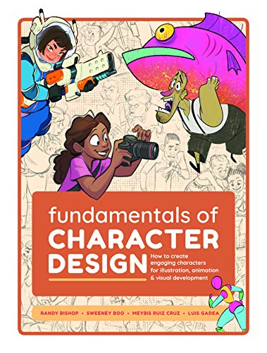 Fundamentals of Character Design: How to Create Engaging Characters for Illustration, Animation & Visual Development