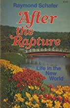 After the Rapture: Life in the New World