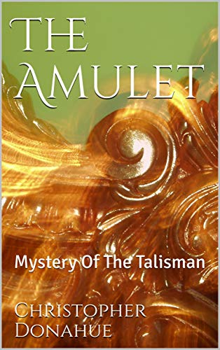 The Amulet: Mystery Of The Talisman (English Edition)