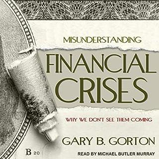 Misunderstanding Financial Crises audiobook cover art