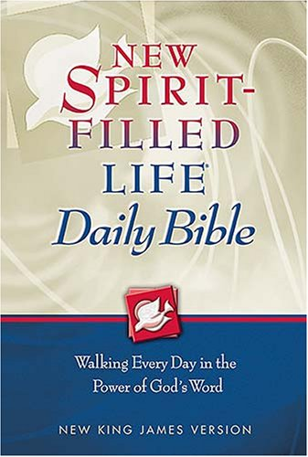 New Spirit Filled Life Daily Bible: Nkjv | Read Online
