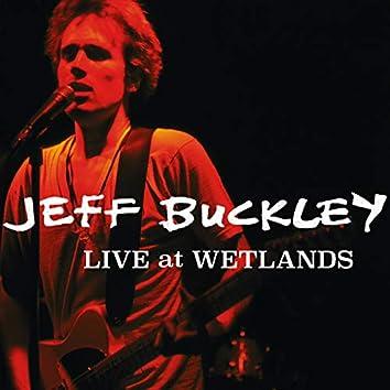 Live at Wetlands, New York, NY 8/16/94