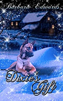 Dixie's Gift by [Barbara Edwards]