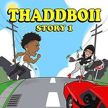 ThaddBoii Story 1