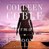 Mermaid Moon - Colleen Coble
