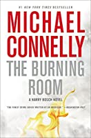 The Burning Room (Harry Bosch) by Michael Connelly(2015-03-17)