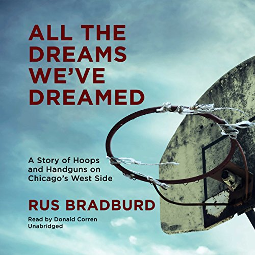 All the Dreams We've Dreamed audiobook cover art
