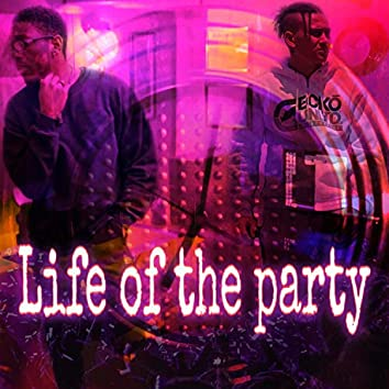 Life of the Party (feat. The Grand Empire)