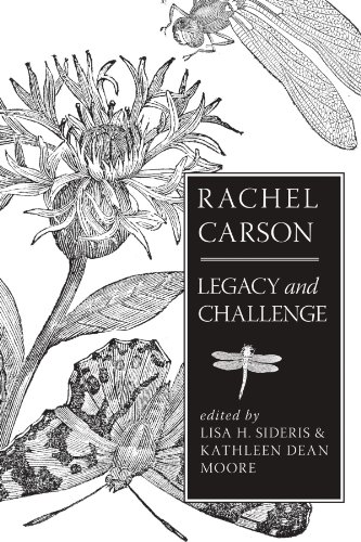 Rachel Carson: Legacy and Challenge (S U N Y Series in Environmental Philosophy and Ethics)