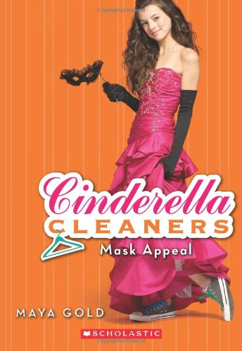 Mask Appeal (Cinderella Cleaners, Band 4)