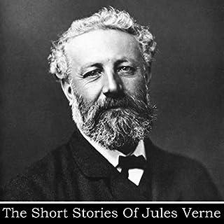 Jules Verne - The Short Stories                   Autor:                                                                                                                                 Jules Verne                               Sprecher:                                                                                                                                 Richard Mitchley                      Spieldauer: 2 Std. und 3 Min.     Noch nicht bewertet     Gesamt 0,0
