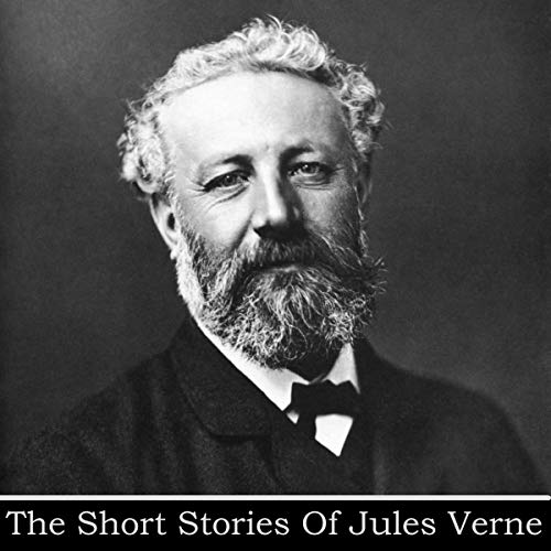 Jules Verne - The Short Stories cover art