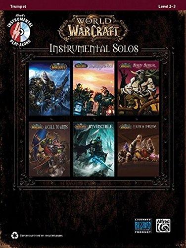 World of Warcraft Instrumental Solos: Trumpet, Book & CD (Pop Instrumental Solo) (Pop Instrumental Solo Series)