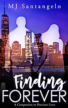 Finding Forever: A Companion to Precious Love by [MJ Santangelo]