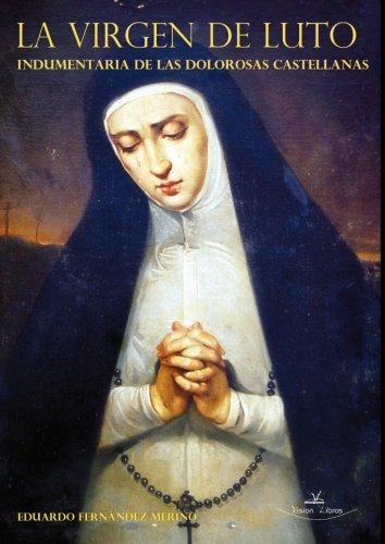La virgen de luto (Religiones y sistemas de creencias)